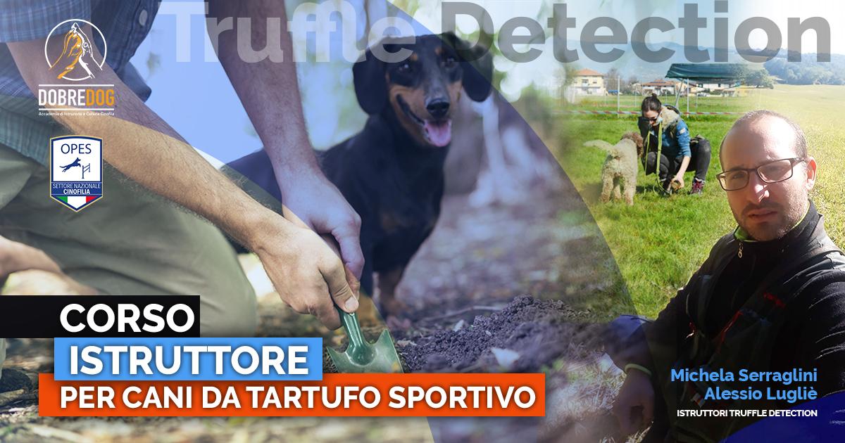 CORSO ISTRUTTORE CANE DA TARTUFO